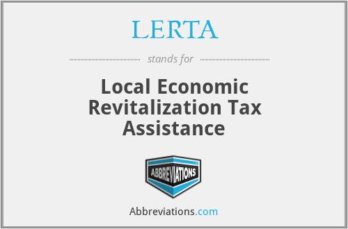 LERTA - Local Economic Revitalization Tax Assistance