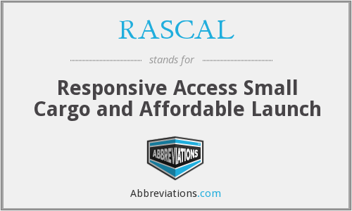 RASCAL - Responsive Access Small Cargo and Affordable Launch
