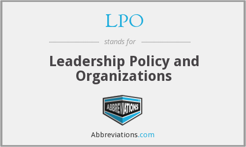 LPO - Leadership Policy and Organizations