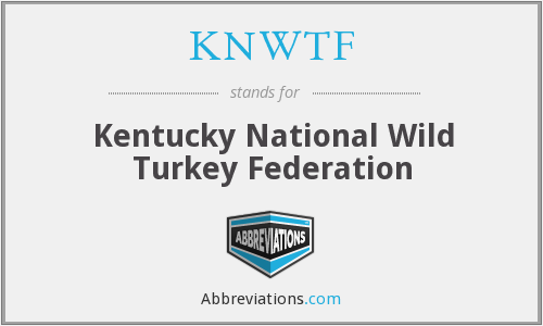 KNWTF - Kentucky National Wild Turkey Federation