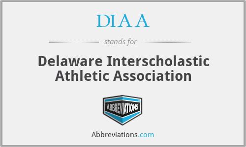 DIAA - Delaware Interscholastic Athletic Association