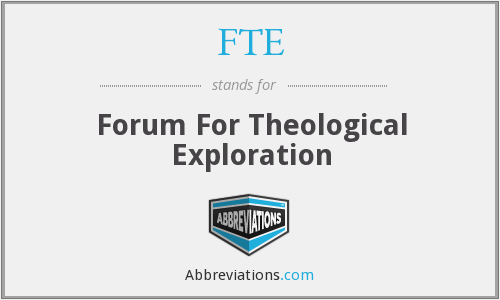 FTE - Forum For Theological Exploration