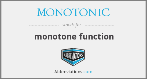 What does MONOTONIC stand for?