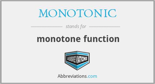 MONOTONIC - monotone function