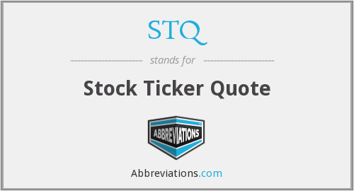 STQ - Stock Ticker Quote