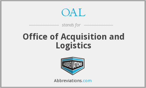 OAL - Office of Acquisition and Logistics