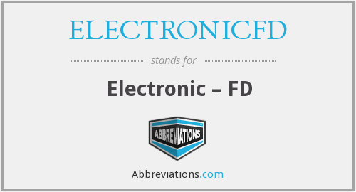 What does ELECTRONICFD stand for?
