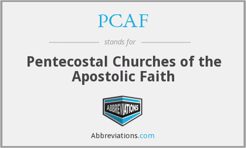 PCAF - Pentecostal Churches of the Apostolic Faith