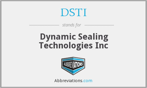 DSTI - Dynamic Sealing Technologies Inc
