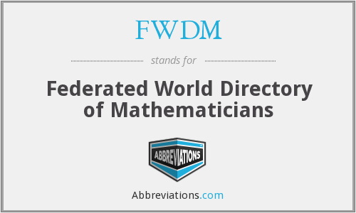 FWDM - Federated World Directory of Mathematicians