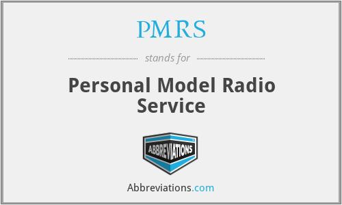PMRS - Personal Model Radio Service