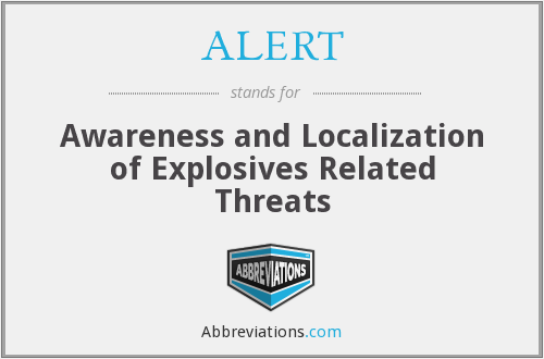 ALERT - Awareness and Localization of Explosives Related Threats