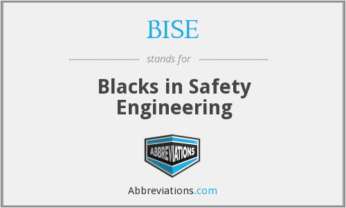 BISE - Blacks in Safety Engineering