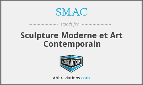 SMAC - Sculpture Moderne et Art Contemporain