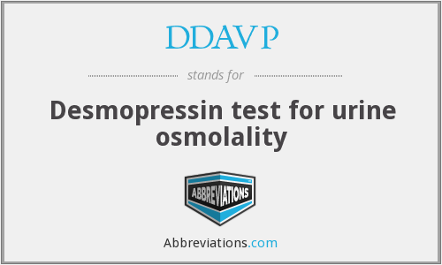 DDAVP - Desmopressin test for urine osmolality