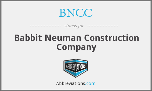 BNCC - Babbit Neuman Construction Company