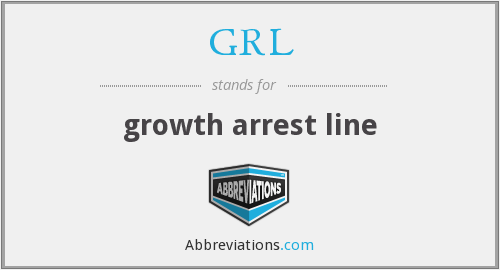 GRL - growth arrest line
