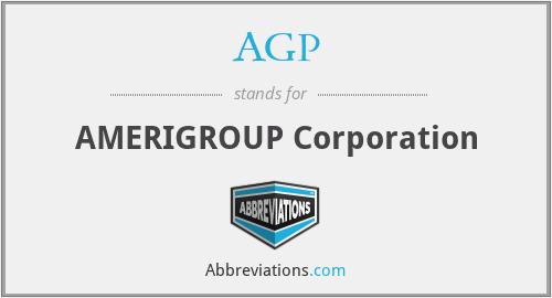AGP - AMERIGROUP Corporation