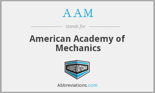AAM - American Academy of Mechanics