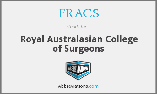 FRACS - Royal Australasian College of Surgeons