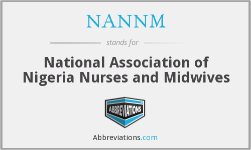NANNM - National Association of Nigeria Nurses and Midwives