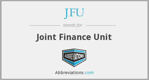 JFU - Joint Finance Unit