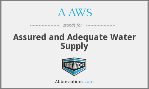 AAWS - Assured and Adequate Water Supply