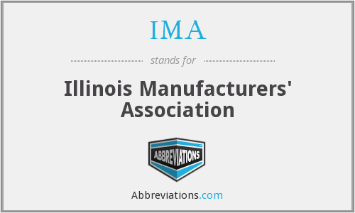 IMA - Illinois Manufacturers' Association