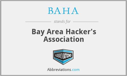BAHA - Bay Area Hacker's Association
