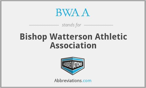 BWAA - Bishop Watterson Athletic Association