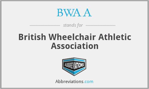 BWAA - British Wheelchair Athletic Association