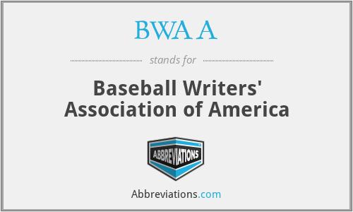 BWAA - Baseball Writers' Association of America
