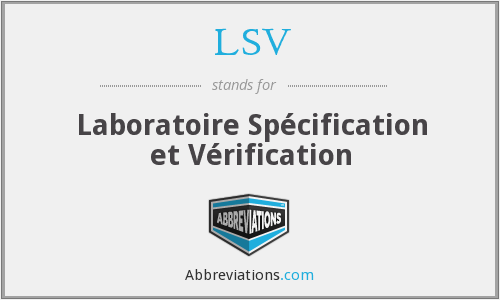 LSV - Laboratoire Spécification et Vérification
