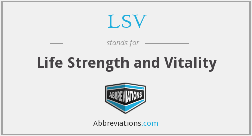 LSV - Life Strength and Vitality