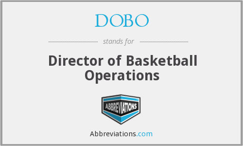 DOBO - Director of Basketball Operations