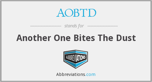 AOBTD - Another One Bites The Dust