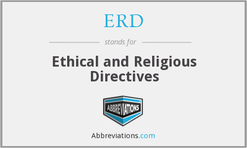 ERD - Ethical and Religious Directives