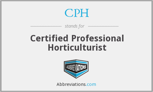 CPH - Certified Professional Horticulturist