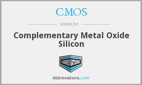 CMOS - Complementary Metal Oxide Silicon