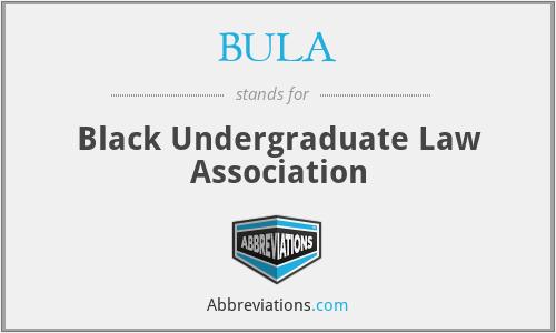 BULA - Black Undergraduate Law Association
