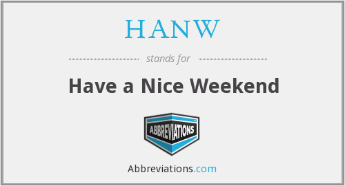 What does HANW stand for?