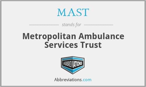 MAST - Metropolitan Ambulance Services Trust