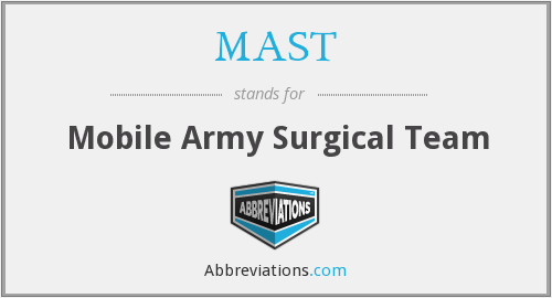 MAST - Mobile Army Surgical Team
