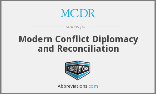 MCDR - Modern Conflict Diplomacy and Reconciliation
