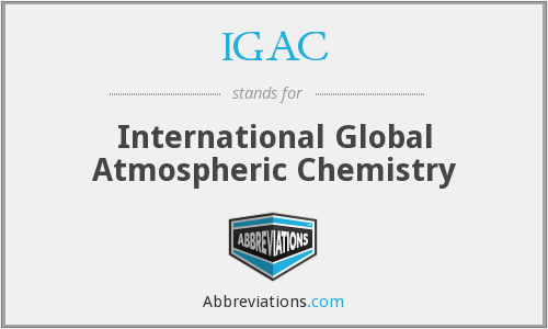 IGAC - International Global Atmospheric Chemistry