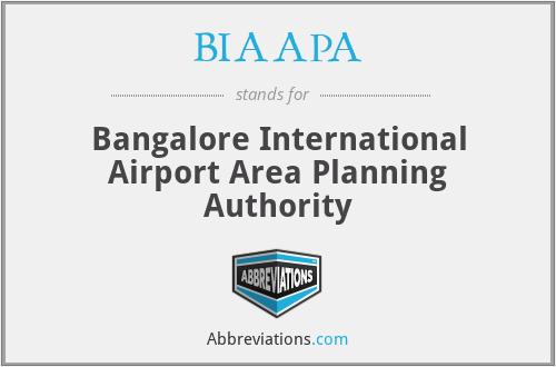 BIAAPA - Bangalore International Airport Area Planning Authority