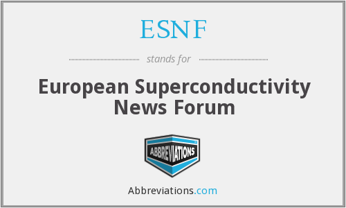 ESNF - European Superconductivity News Forum