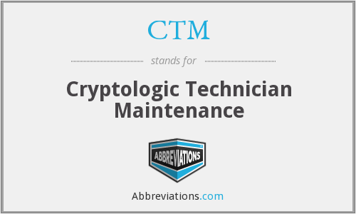 CTM - Cryptologic Technician Maintenance