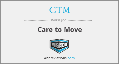 CTM - Care to Move