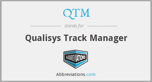 What does QTM stand for?